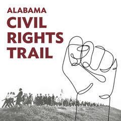 Cover Alabama Civil Rights Trail, Alabama Civil Rights Trail Podcast, Civil Rights Movement In Alabama, Us Civil Rights Trail